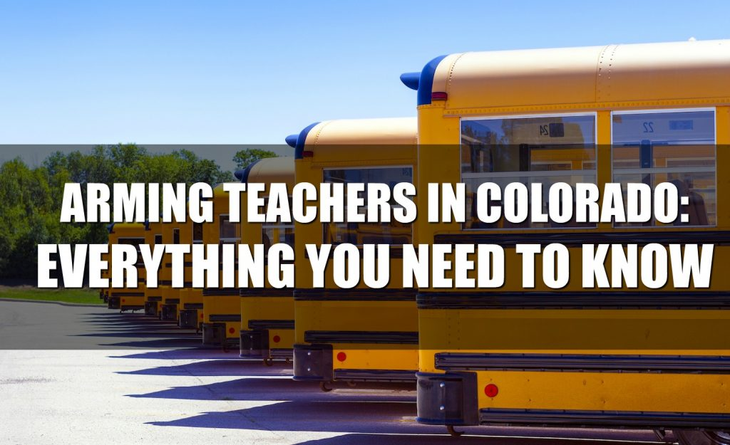 Arming Teachers In Colorado: Everything You Need To Know - Rally for our Rights