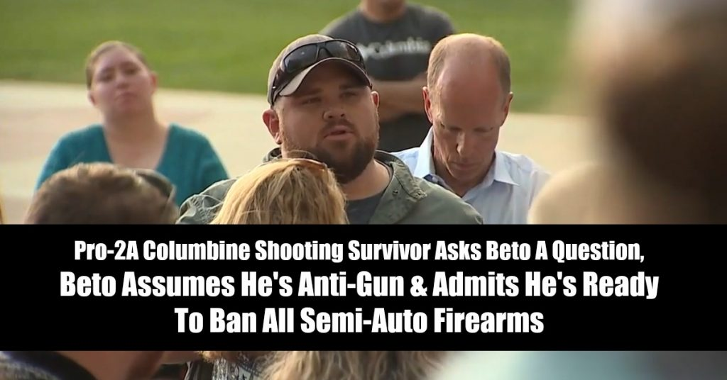 Pro-2A Columbine Shooting Survivor Asks Beto A Question, Beto Assumes He's Anti-Gun