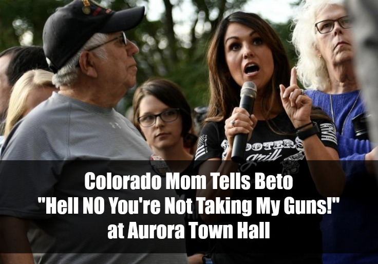 "CO Mom Tells Beto ""Hell NO You're Not Taking My Guns!"" At Aurora Town Hall"