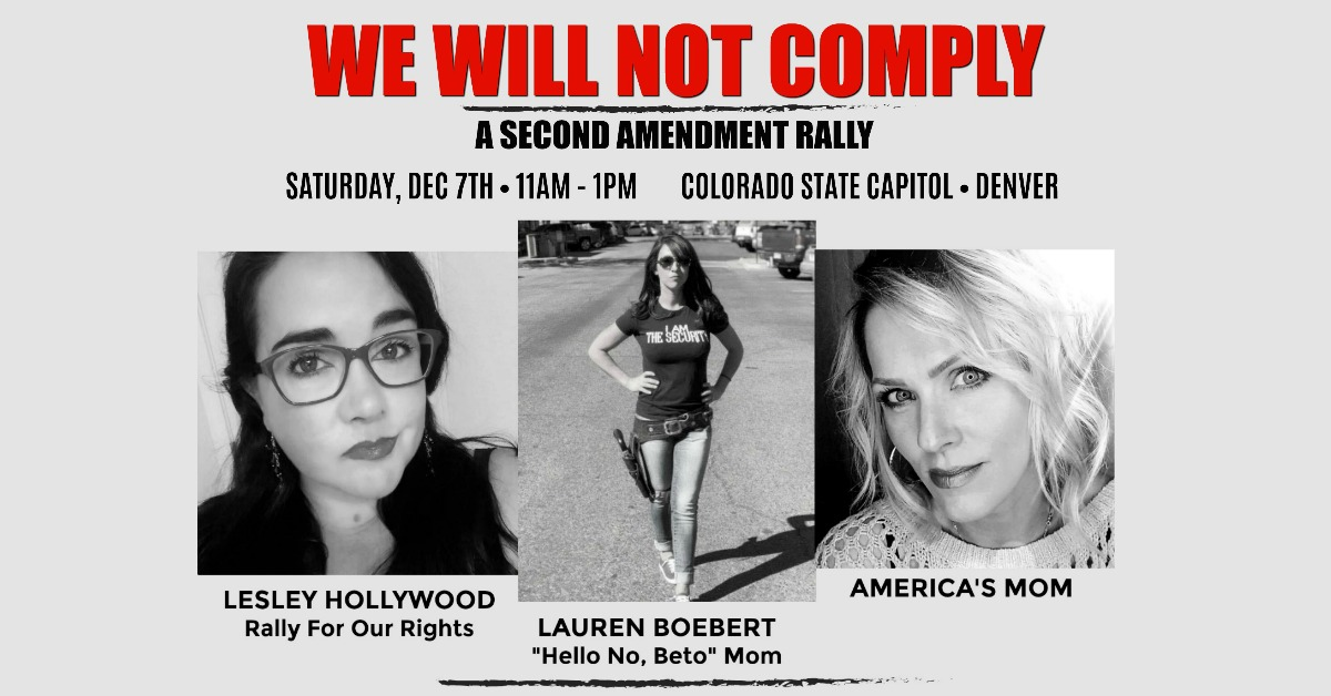 We Will Not Comply Rally Colorado Lesley Hollywood Lauren Boebert Americas Mom