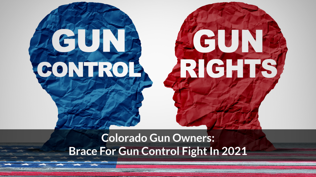 Colorado Gun Owners: Brace For Gun Control Fight In 2021